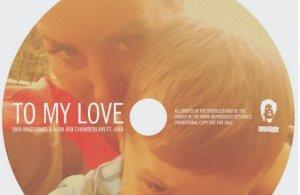 Ivan Mastermix & Alan Jinx Chamberlain ft. Jana presents – To My Love